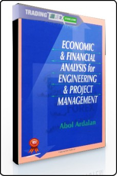Abol Ardalan – Economics & Financial Analysis for Engineering & Project Management