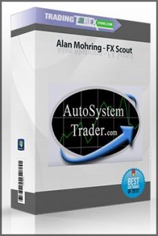 Alan Mohring – FX Scout