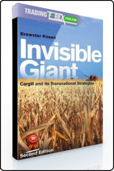 Brewster Kneen – Invisible Giant. Cargill and its Transnational Strategies 2nd Ed