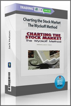 Jack Hutson – Charting the Stock Market The Wyckoff Method