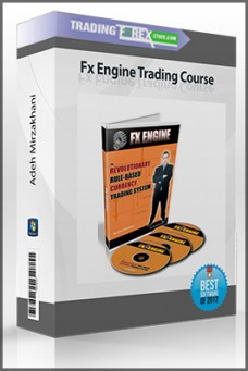 Adeh Mirzakhani – Fx Engine Trading Course
