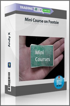 Andy X – Mini Course on Footsie