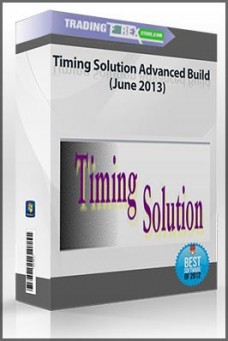 Timing Solution Advanced Build (June 2013)