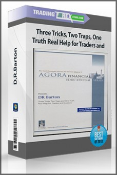 D.R.Barton – Three Tricks, Two Traps, One Truth Real Help for Traders and Investors