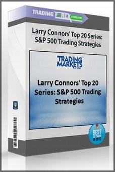 Larry Connors' Top 20 Series: S&P 500 Trading Strategies – tradingmarkets.com