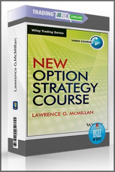 Lawrence G.McMillan – New Option Strategy Course