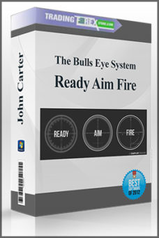 John Carter – The Bulls Eye System – Ready Aim Fire