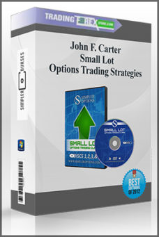 John F. Carter – Small Lot Options Trading Strategies