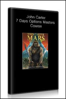 John Carter – 7 Days Options Masters Course