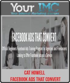 Cat Howell – Facebook Ads That Convert