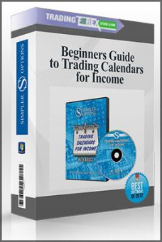 Beginners Guide to Trading Calendars for Income