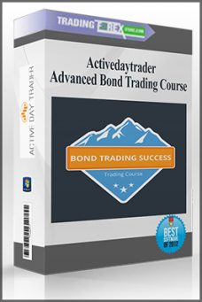 Activedaytrader – Advanced Bond Trading Course