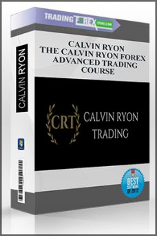 CALVIN RYON – THE CALVIN RYON FOREX ADVANCED TRADING COURSE
