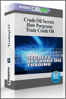 Crude Oil Secrets – How Porgrams Trade Crude Oil