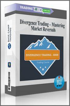Divergence Trading – Mastering Market Reversals