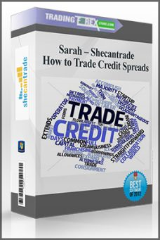 Sarah – Shecantrade – How to Trade Credit Spreads