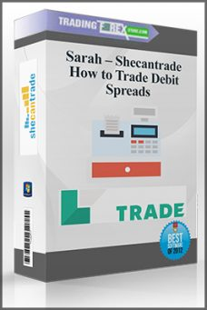 Sarah – Shecantrade – How to Trade Debit Spreads
