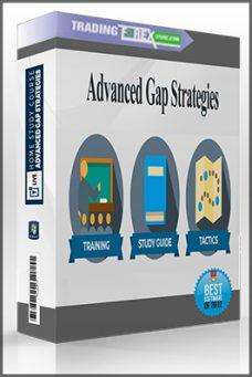 Advanced Gap Strategies