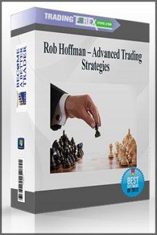 Rob Hoffman – Advanced Trading Strategies