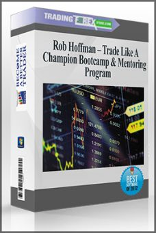 Rob Hoffman – Trade Like A Champion Bootcamp & Mentoring Program