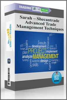 Sarah – Shecantrade – Advanced Trade Management Techniques