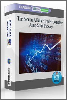 The Become A Better Trader Complete Jump-Start Package