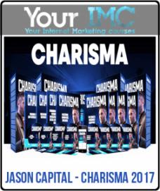 Jason Capital – CHARISMA 2017