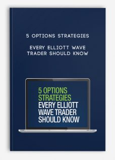 5 Options Strategies Every Elliott Wave Trader Should Know