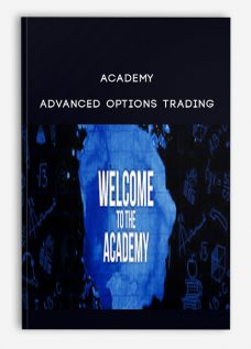 Academy – Advanced Options Trading