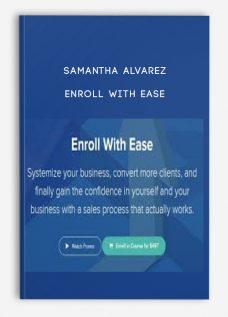 Samantha Alvarez – Enroll With Ease