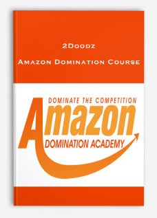 2Doodz – Amazon Domination Course