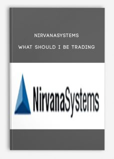 Nirvanasystems – What Should I Be Trading (Types of Securities)