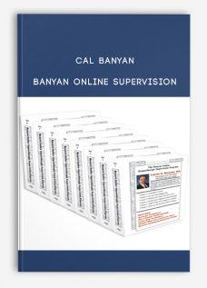 Cal Banyan – Banyan Online Supervision
