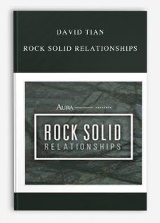 David Tian – Rock Solid Relationships