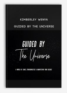 Kimberley Wenya – GUIDED BY THE UNIVERSE