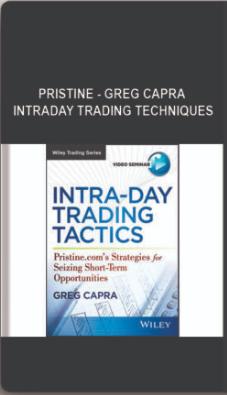 Pristine – Greg Capra – Intraday Trading Techniques