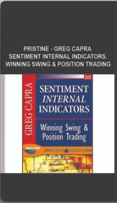 Pristine – Greg Capra – Sentiment Internal Indicators. Winning Swing & Position Trading