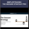 Simplertrading – The Seesaw Strategy Pro