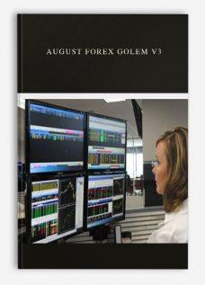 August Forex Golem V3