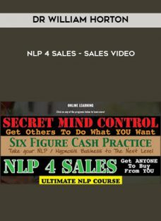 NLP 4 Sales – Sales Video from Dr William Horton