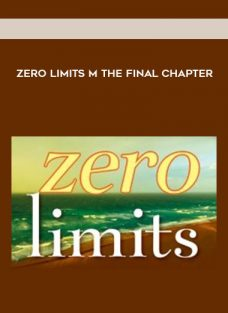 Zero Limits m The Final Chapter