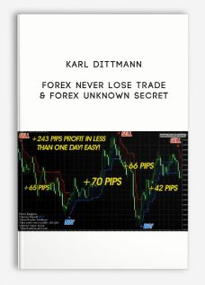Forex Never Lose Trade & Forex Unknown Secret by Karl Dittmann