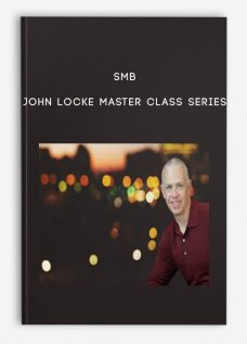 John Locke Master Class Series by SMB
