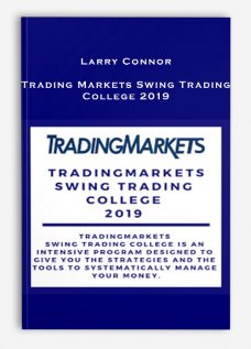 Larry Connors – Trading Markets Swing Trading College 2019