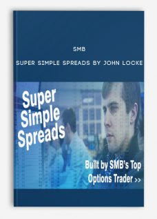 Super Simple Spreads by John Locke by SMB