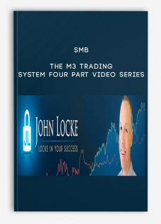 The M3 Trading System Four Part Video Series by SMB
