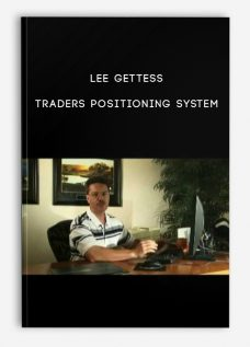 Traders Positioning System by Lee Gettess