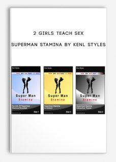 2 Girls Teach Sex – Superman Stamina by Keni Styles