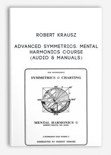 Advanced Symmetrics. Mental Harmonics Course (Audio & Manuals) by Robert Krausz