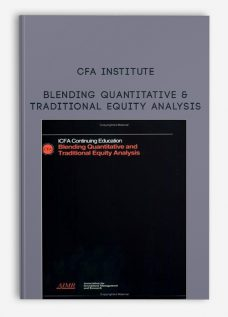 Blending Quantitative & Traditional Equity Analysis by CFA Institute